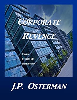 Corporate Revenge by [Osterman, J.P.]