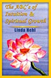 The ABC's of Intuition & Spiritual Growth