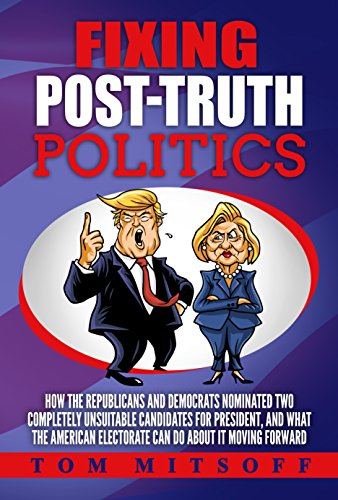 Book: Fixing Post-Truth Politics by Tom Mitsoff