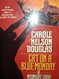 Cat on a Blue Monday: A Midnight Louie Mystery