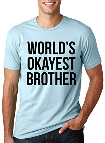 Mens Worlds Okayest Brother Shirt Funny T Shirts Big Brother Sister Gift Idea (Light Blue) - S