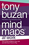 Download Mind Maps at Work: How to be the best at work and still have time to play in PDF ePUB Free Online