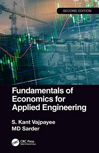 Fundamentals of Economics for Applied Engineering, 2nd edition