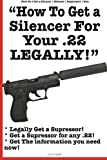 How To Get a Silencer For Your .22 Legally
