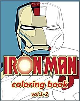 Amazon.com: Iron Man Coloring Books : Coloring Books VOL.1-2: stress ...