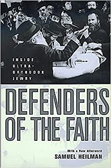 Book Defenders of the Faith: Inside Ultra-Orthodox Jewry