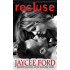 Recluse (Spider Series Book 1)
