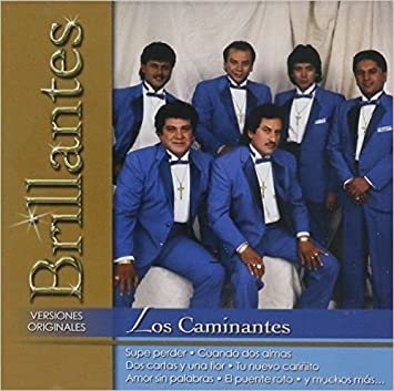 Los Caminantes - Los Caminantes (20 Serie Brillantes Sony-4031) - Amazon.com Music