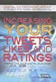 Increasing Your Tweets, Likes, and Ratings, Suzanne Weinick, 1448869765