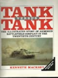 Tank vs. Tank, Kenneth Macksey, 0517065789