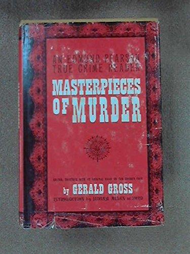 Masterpieces of murder: An Edmund Pearson true crime reader,