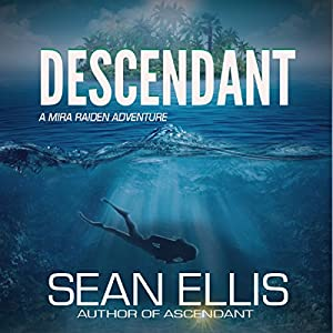 Descendant: A Mira Raiden Adventure Audiobook