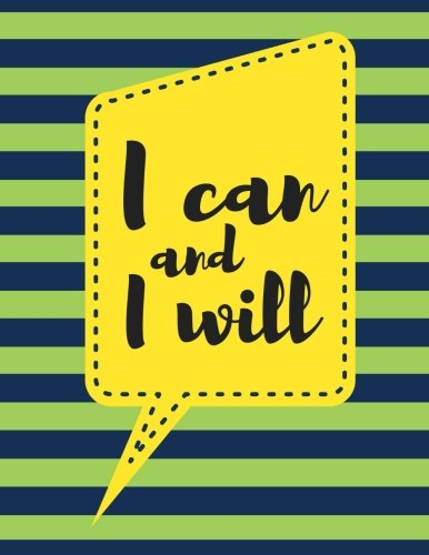 I Can and I Will: Olive Green Stripes, 100 Pages Ruled, Notebook, Journal, Diary (Large, 8.5 x 11) (Motivational Notebooks) ebook