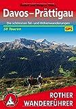 Davos - Prättigau: Die schönsten Tal- und Höhenwanderungen. 50 Touren. Mit GPS-Tracks (Rother Wanderführer)