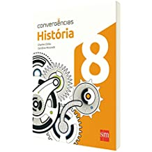 Convergências.História. 8º Ano