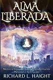 img - for Alma Liberada: Memoria Espiritual para la Transformacion Personal e Iluminacion (Spanish Edition) book / textbook / text book