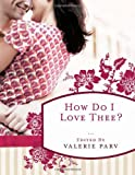 img - for How Do I Love Thee?: Stories to Stir the Heart book / textbook / text book