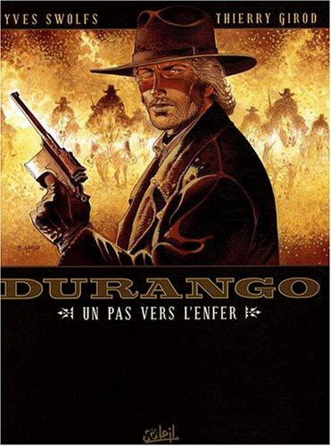 Read Online Durango, Tome 14 : Un pas vers l'enfer pdf