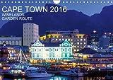 CAPE TOWN 2016 2016: WINELANDS GARDEN ROUTE - 13 fascinating photographs of Cape Town, the Winelands and the Garden Route (Calvendo Places)