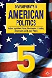 Developments in American Politics 5