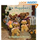 The Huggabears: Welcome to the Bearwood Forest (Volume 1)
