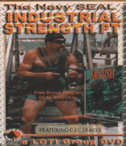 Industrial Strength PT wity Navy Seal