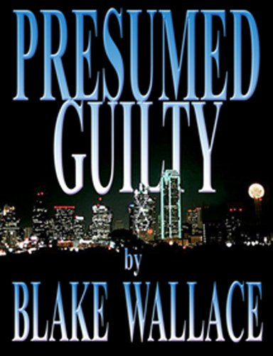 Presumed Guilty: Book 2 Of The Z Zander Detective Series (Z Xander Private  Detective  Presumed Guilty Book