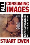 img - for All Consuming Images: The Politics Of Style In Contemporary Culture book / textbook / text book