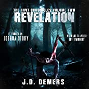 The Hunt Chronicles Volume 2: Revelation (The Hunt Chronicles) | J.D. Demers