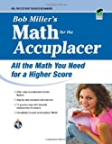ACCUPLACER®: Bob Miller's Math Prep (College Placement Test Preparation)