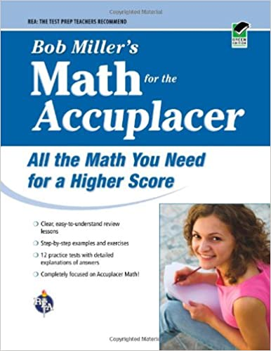 ACCUPLACER®: Bob Miller\'s Math Prep (College Placement Test ...