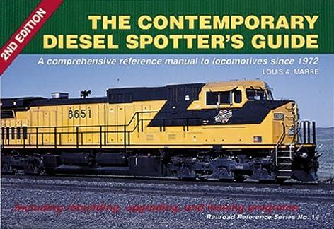 the contemporary diesel spotter s guide 2nd edition railroad rh amazon com New Diesel Locomotives Locomotive Diesel Engine Specs