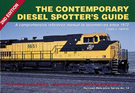 the-contemporary-diesel-spotters-guide-2nd-edition-railroad-reference-no-14