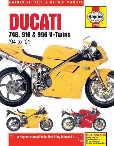 Repair Manual Ducati - Ducati 748, 916 & 996 V-Twins '94 to '01 (Haynes Service & Repair Manual)