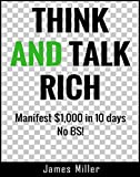 THINK AND TALK RICH