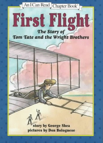 First Flight: The Story of Tom Tate and the Wright Brothers (I Can Read Chapter Books) by HarperCollins