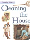 Cleaning the House, John Malam, 0531154114