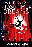 William's Midsummer Dreams, Zilpha Keatley Snyder, 1442419970