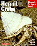Hermit Crabs (Complete Pet Owner's Manuals)