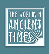 Student Study Guide to The Ancient Near Eastern World (The World in Ancient Times)