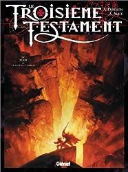 Le Troisième Testament, Tome 4 : Jean ou le jour du corbeau