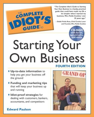 Download The Complete Idiot's Guide to Starting your own Business, 4E PDF