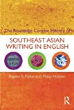 img - for The Routledge Concise History of Southeast Asian Writing in English (Routledge Concise Histories of Literature) by Rajeev S. Patke (2009-07-22) book / textbook / text book