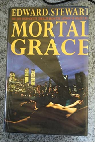 Mortal Grace Amazon Edward Stewart 9780747209263 Books
