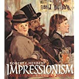 Impressionism: Art, Leisure, and Parisian Society