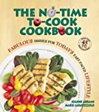 The No-Time-to-Cook Cookbook, Joanne Abrams, 0895298597