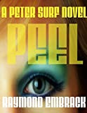 img - for Peel: A Peter Surf Novel book / textbook / text book