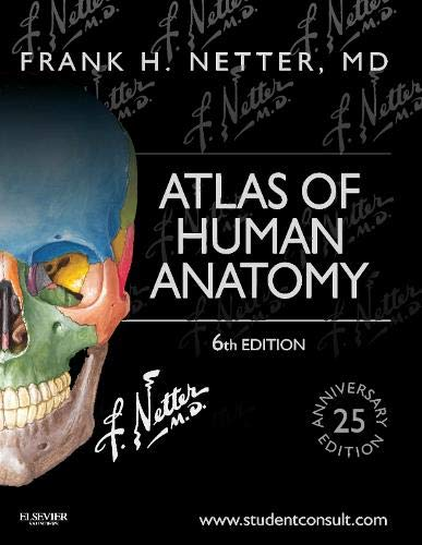 Atlas of Human Anatomy: Including Student Consult Interactive Ancillaries and Guides (Netter Basic Science) (Netter Atlas Of Human Anatomy 5th Edition)