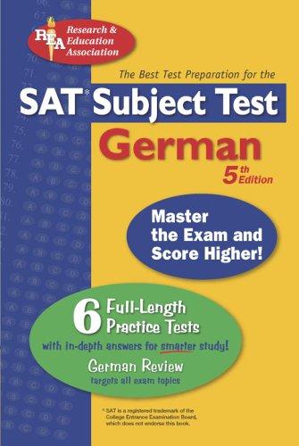 SAT Subject Test: German (REA) -- The Best Test Prep for the SAT