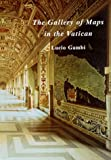 The Gallery of Maps in the Vatican, Lucio Gambi, 0807614254